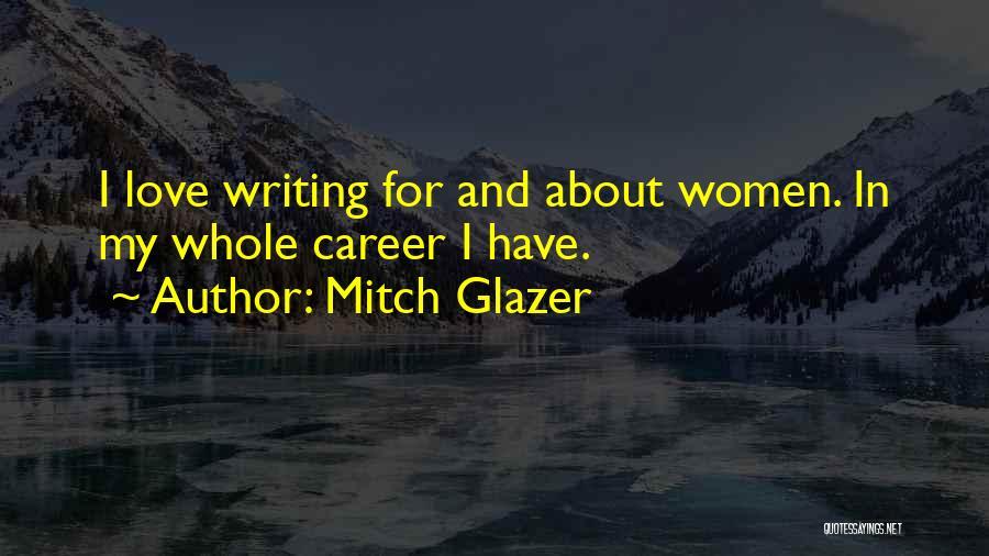 I Love Quotes By Mitch Glazer
