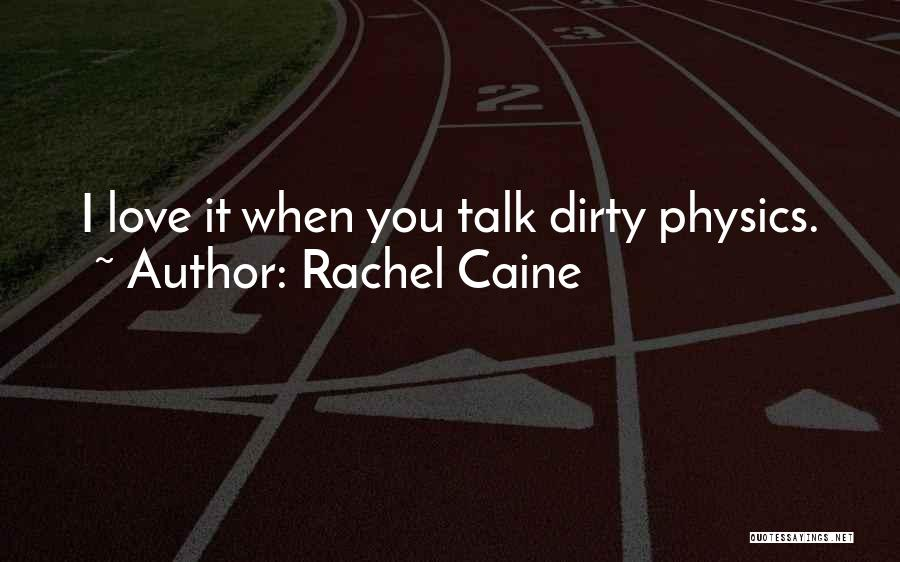 I Love Quotes By Rachel Caine