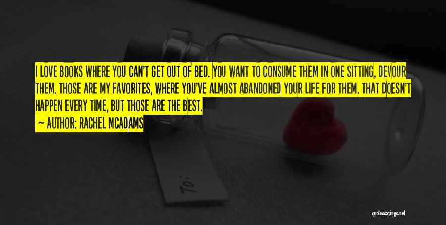 I Love Quotes By Rachel McAdams