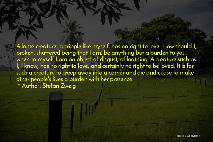 I Love Quotes By Stefan Zweig