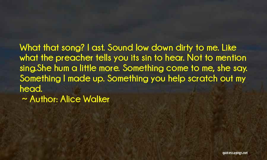 I Love Soul Music Quotes By Alice Walker