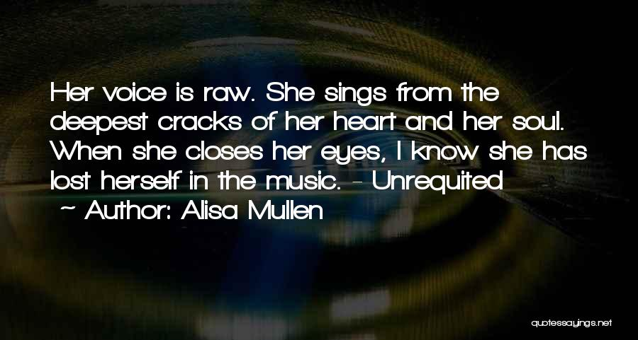 I Love Soul Music Quotes By Alisa Mullen