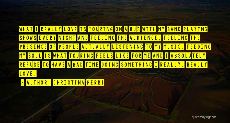I Love Soul Music Quotes By Christina Perri