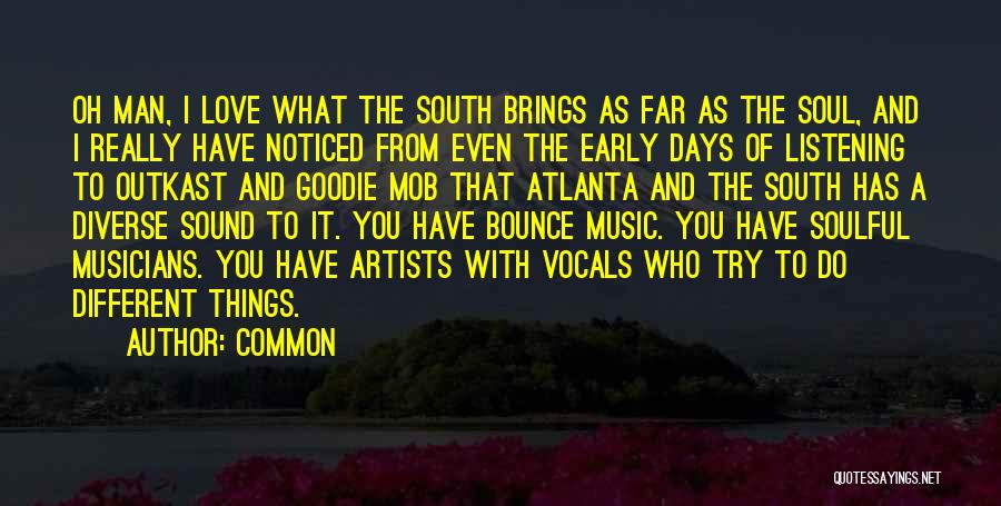I Love Soul Music Quotes By Common