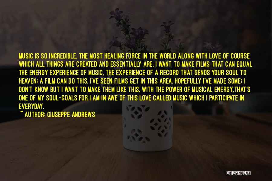 I Love Soul Music Quotes By Giuseppe Andrews