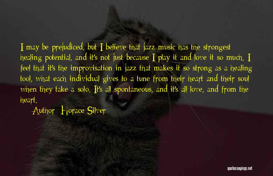 I Love Soul Music Quotes By Horace Silver