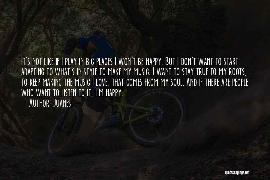 I Love Soul Music Quotes By Juanes