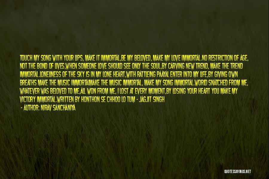 I Love Soul Music Quotes By Nirav Sanchaniya