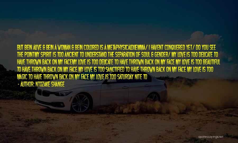 I Love Soul Music Quotes By Ntozake Shange