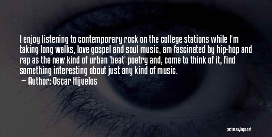 I Love Soul Music Quotes By Oscar Hijuelos