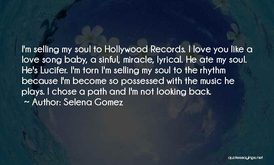 I Love Soul Music Quotes By Selena Gomez