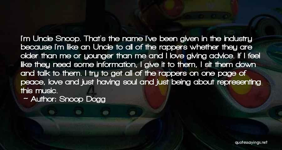 I Love Soul Music Quotes By Snoop Dogg