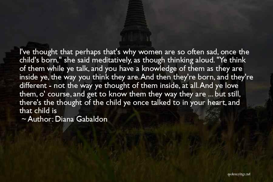 I Love The Way You Talk Quotes By Diana Gabaldon