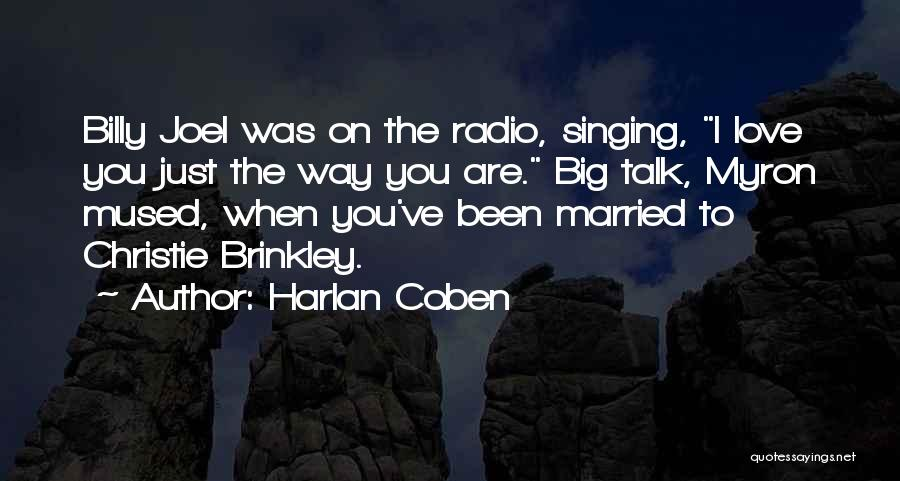 I Love The Way You Talk Quotes By Harlan Coben