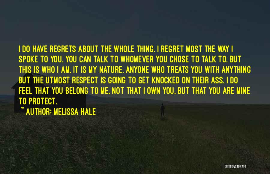 I Love The Way You Talk Quotes By Melissa Hale