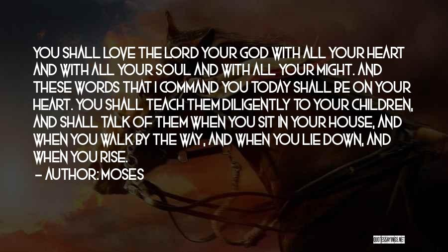 I Love The Way You Talk Quotes By Moses