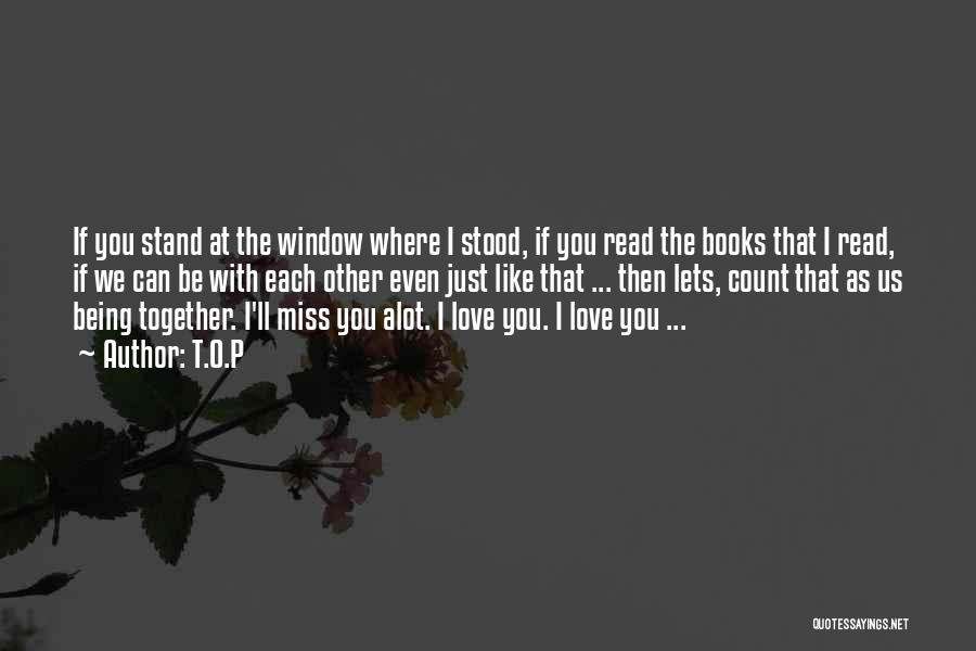 Top 15 Quotes Sayings About I Love U Alot
