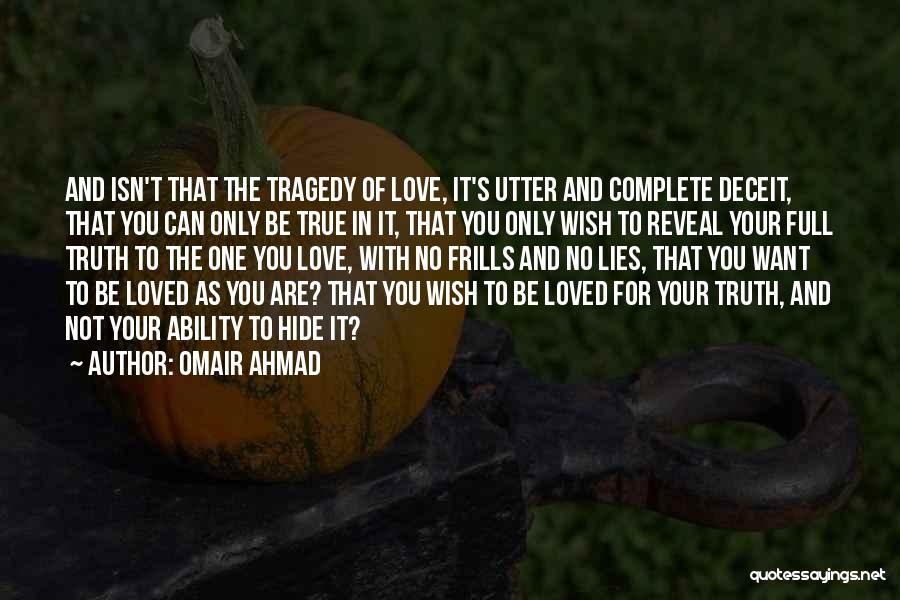 I Love U But Can't Have You Quotes By Omair Ahmad