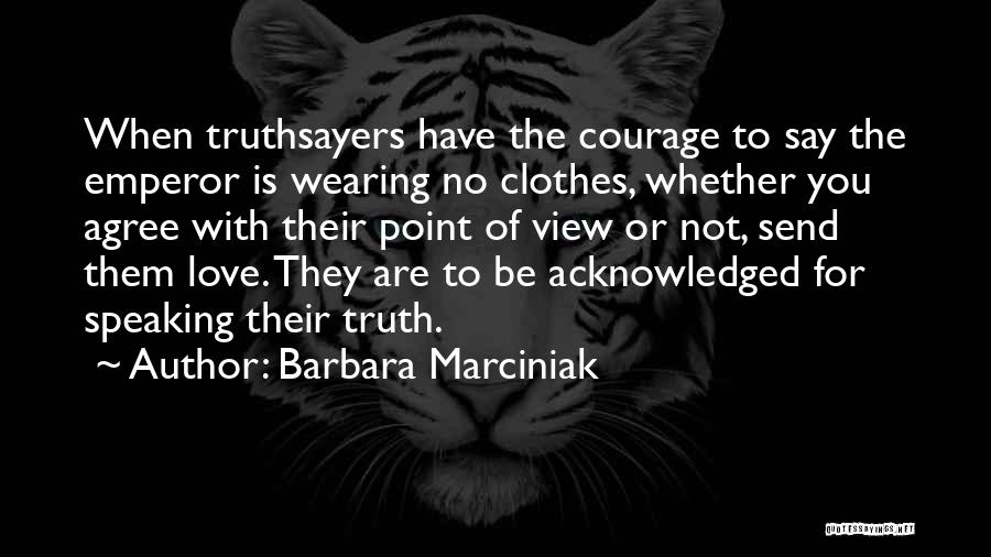 I Love Wearing His Clothes Quotes By Barbara Marciniak