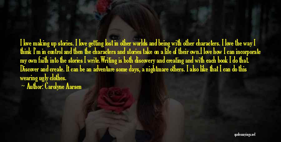 I Love Wearing His Clothes Quotes By Carolyne Aarsen