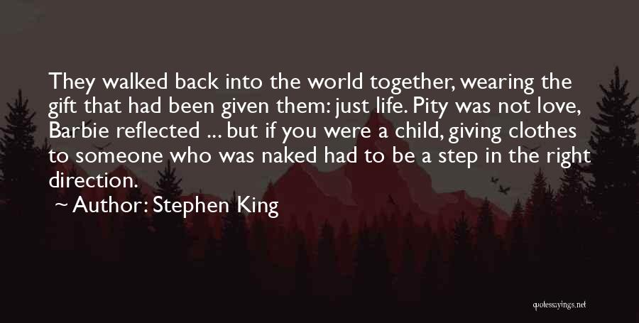 I Love Wearing His Clothes Quotes By Stephen King
