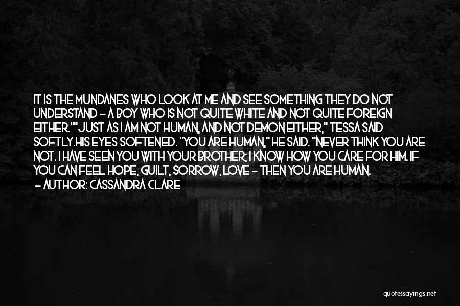 I Love White Boy Quotes By Cassandra Clare