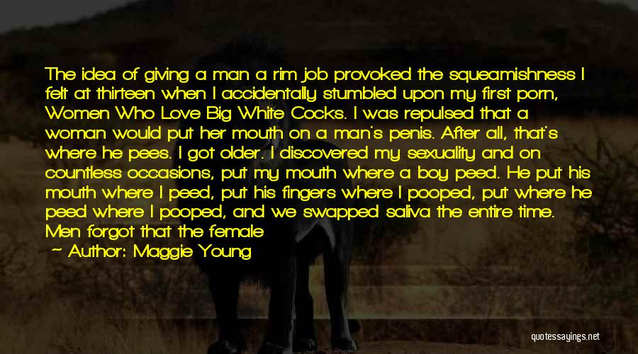 I Love White Boy Quotes By Maggie Young