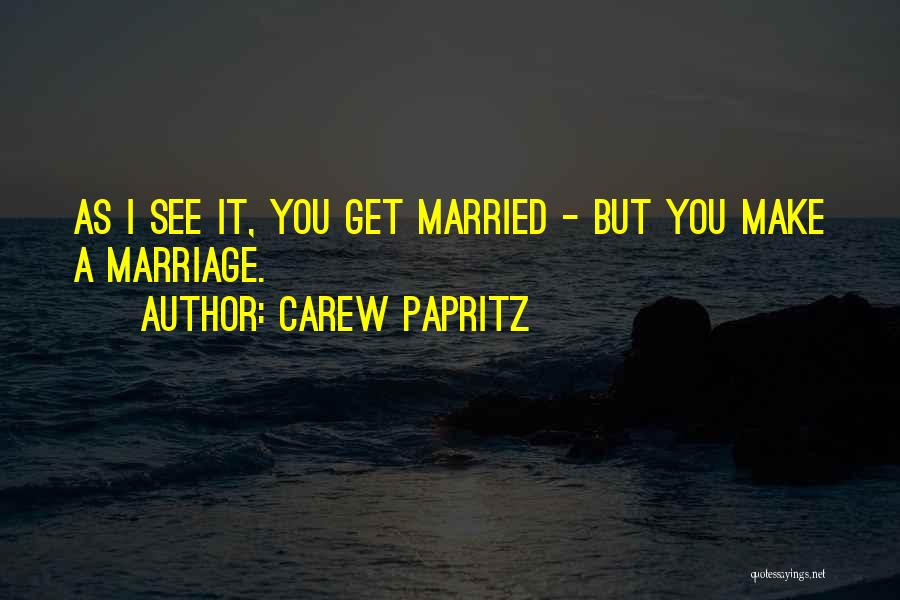 I Love You Book Quotes By Carew Papritz