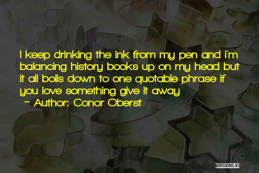 I Love You Book Quotes By Conor Oberst
