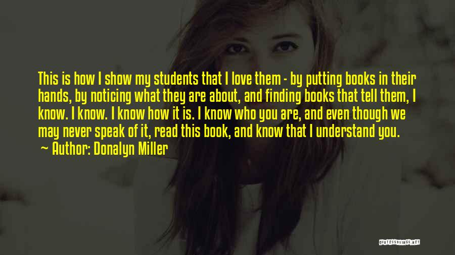 I Love You Book Quotes By Donalyn Miller