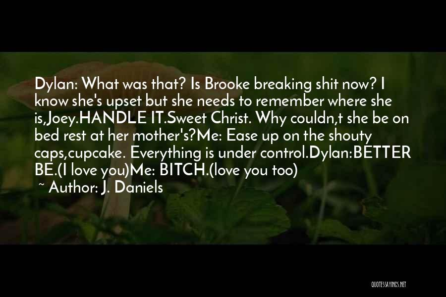 I Love You Book Quotes By J. Daniels