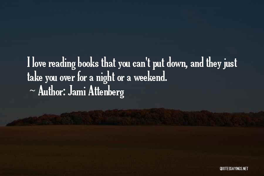 I Love You Book Quotes By Jami Attenberg