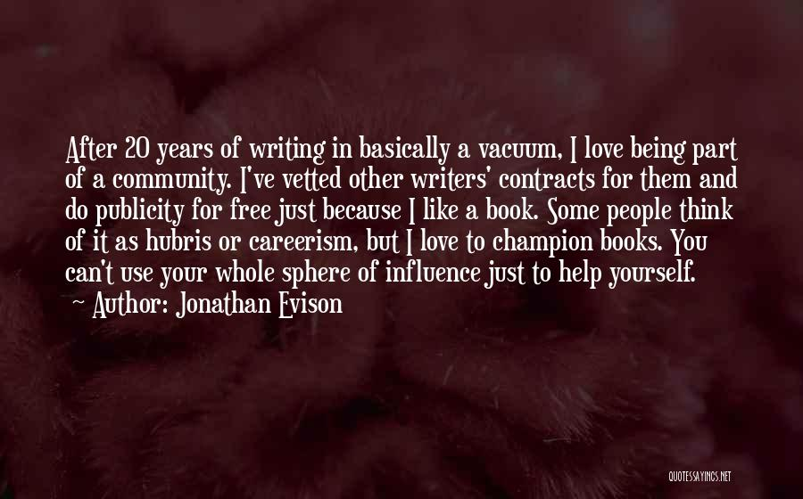 I Love You Book Quotes By Jonathan Evison