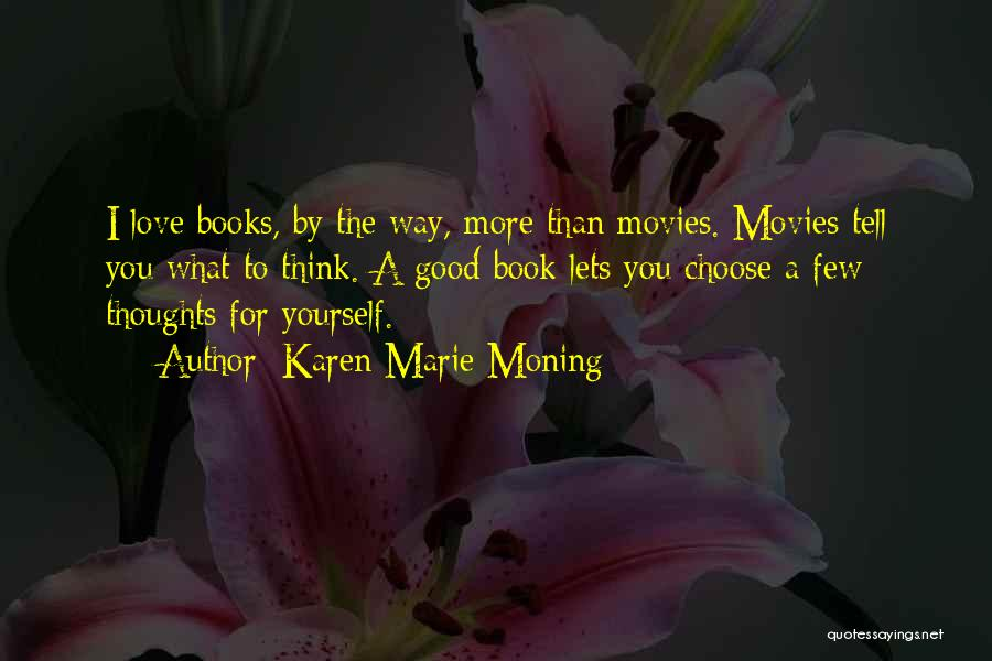 I Love You Book Quotes By Karen Marie Moning
