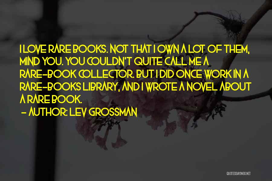 I Love You Book Quotes By Lev Grossman