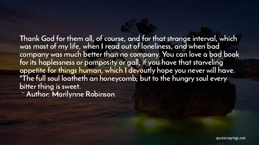 I Love You Book Quotes By Marilynne Robinson