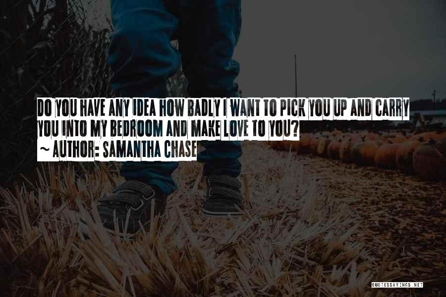 I Love You Book Quotes By Samantha Chase