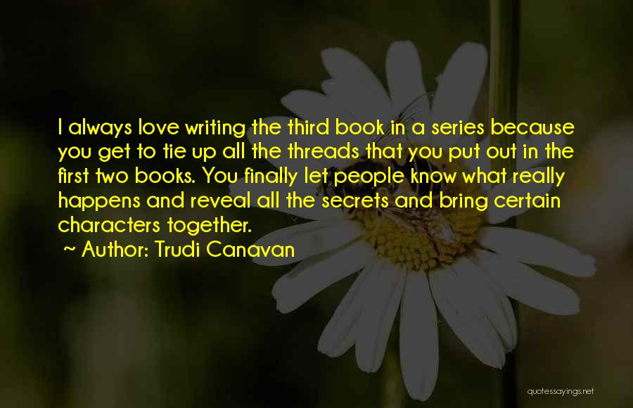 I Love You Book Quotes By Trudi Canavan
