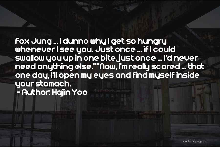 I Love You But Am Scared Quotes By Hajin Yoo
