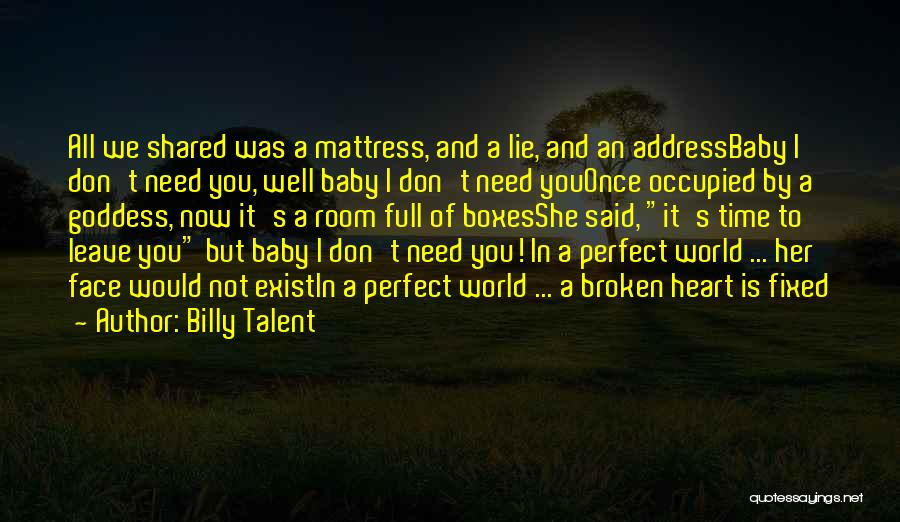 I Love You But I Need Time Quotes By Billy Talent
