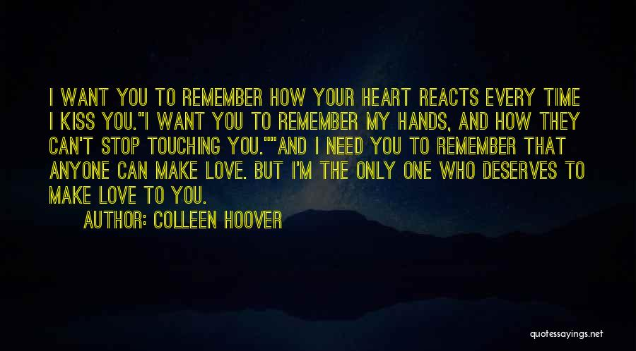 I Love You But I Need Time Quotes By Colleen Hoover