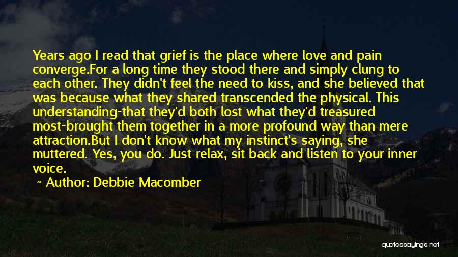 I Love You But I Need Time Quotes By Debbie Macomber