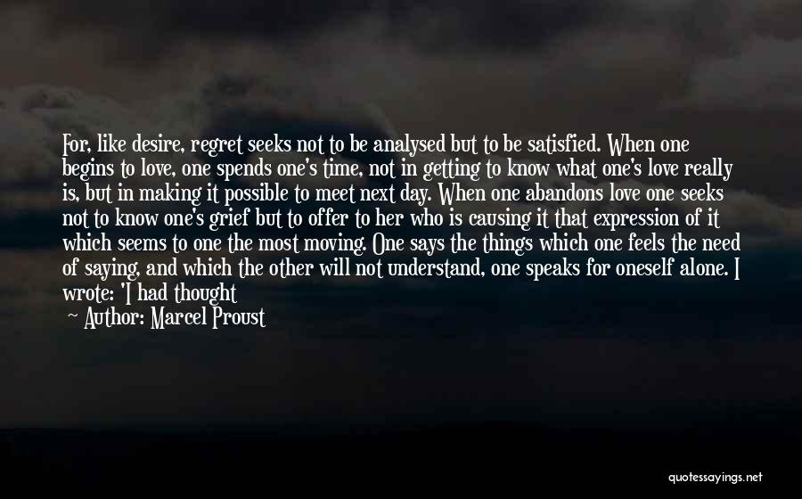 I Love You But I Need Time Quotes By Marcel Proust