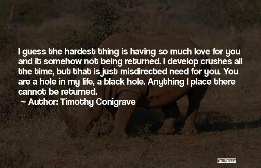 I Love You But I Need Time Quotes By Timothy Conigrave