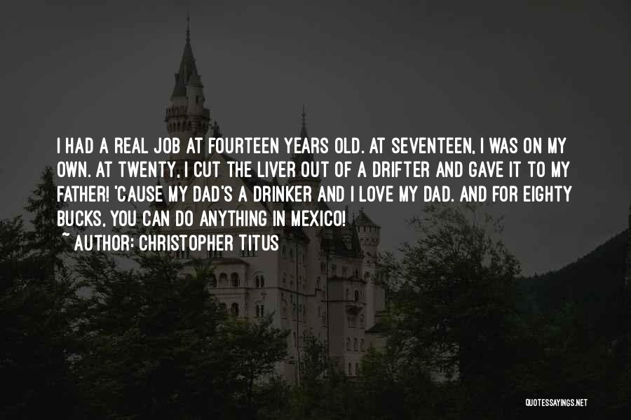 I Love You Dad Quotes By Christopher Titus