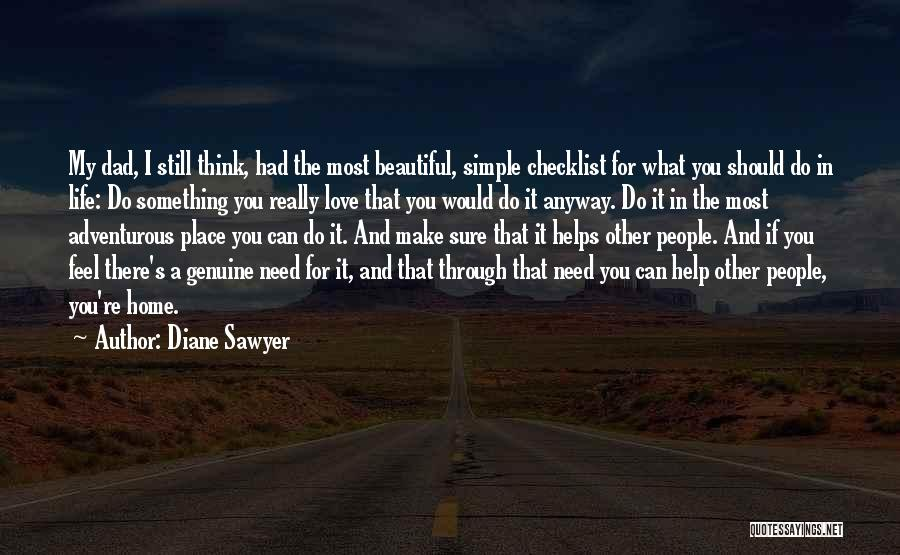 I Love You Dad Quotes By Diane Sawyer