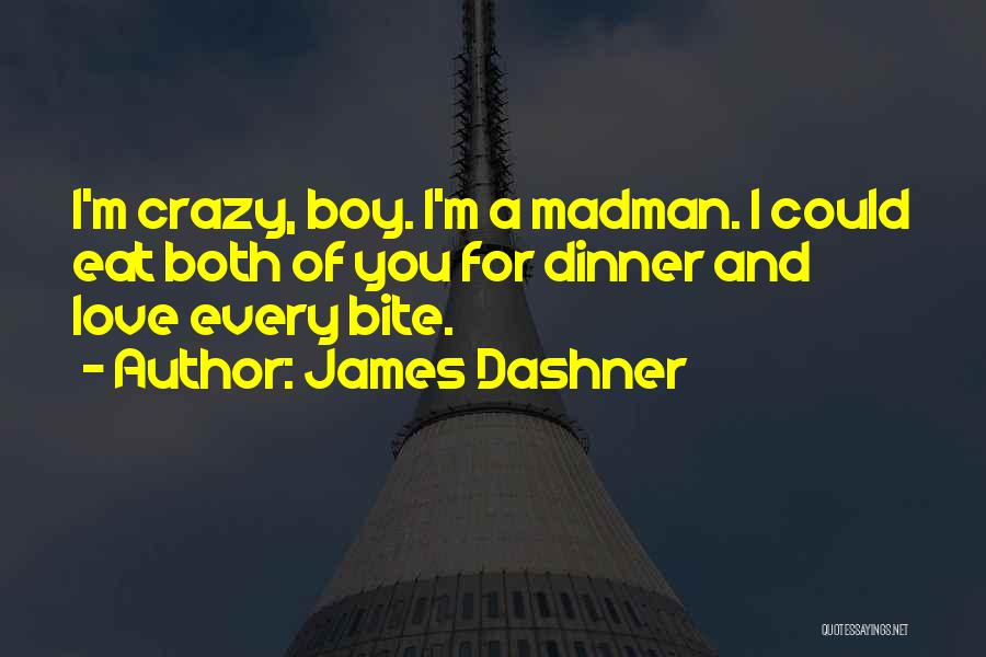 I Love You Dad Quotes By James Dashner