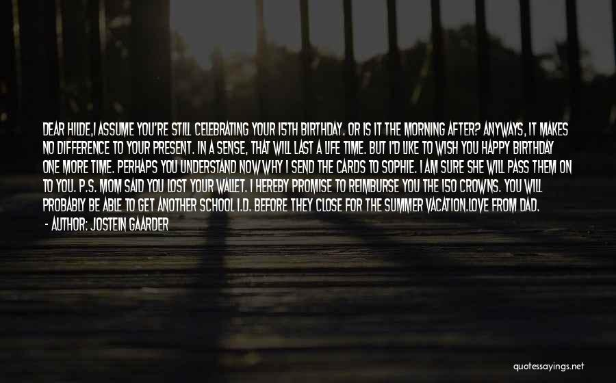 I Love You Dad Quotes By Jostein Gaarder