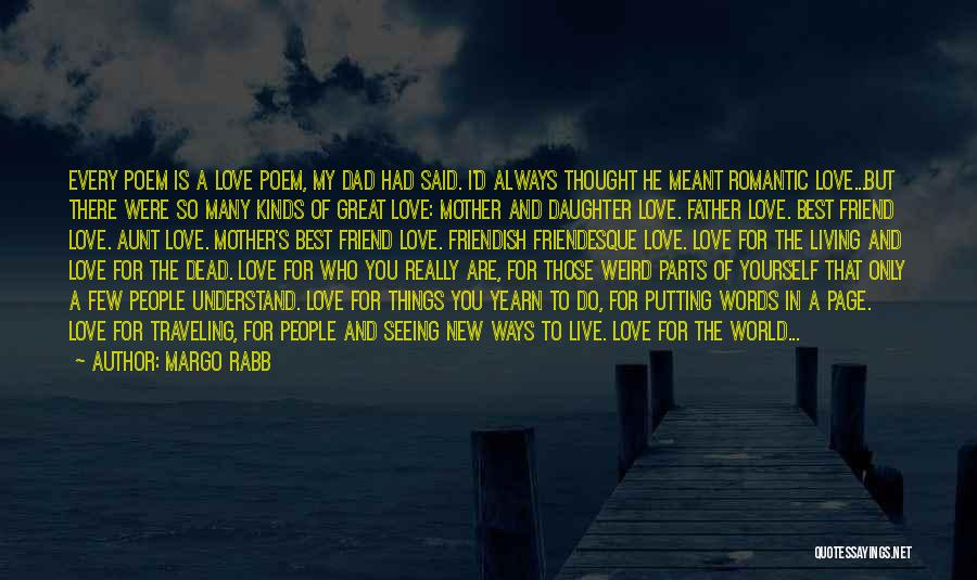 I Love You Dad Quotes By Margo Rabb