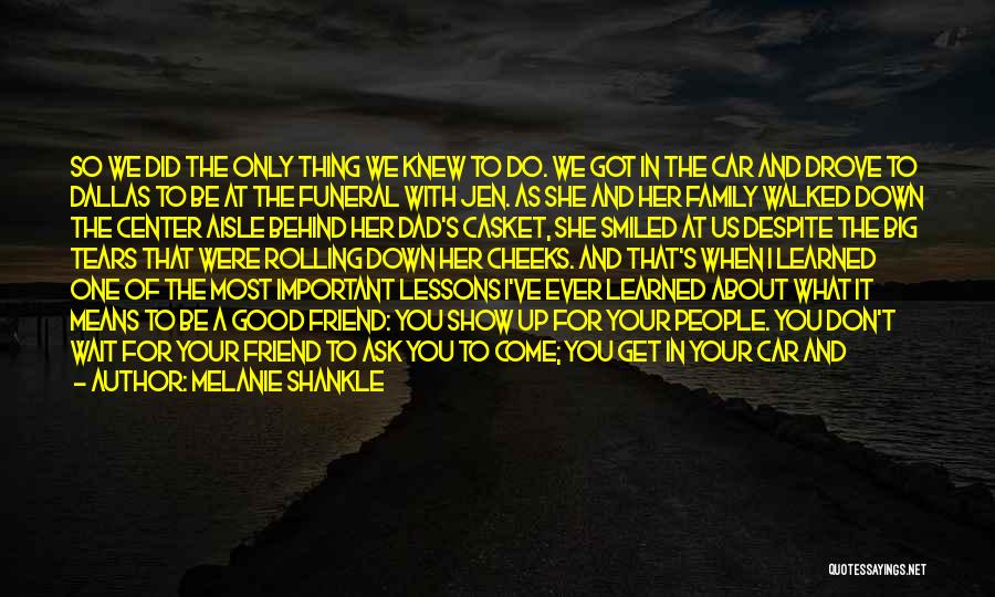 I Love You Dad Quotes By Melanie Shankle